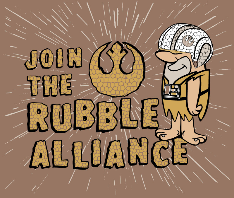 Join the Rubble Alliance, Star Wars / Flintstones mashup t-shirt design